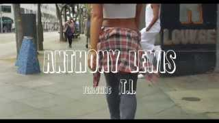 Anthony Lewis ft. T.I - It's Not My Fault (Lyric Video)