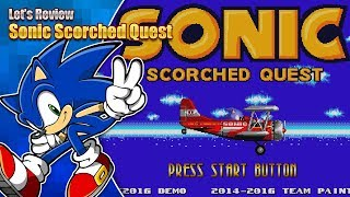 Let's Review - Sonic Scorched Quest