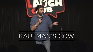 Kaufman's Cow | Stand Up Comedy by Manik Mahna