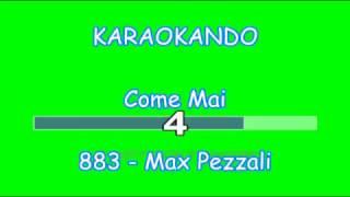 Karaoke Italiano - Come Mai - 883 - Max Pezzali ( Testo )