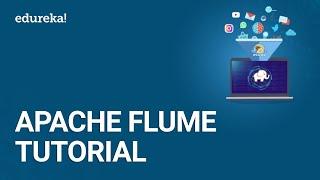 Apache Flume Tutorial | Twitter Data Streaming Using Flume | Hadoop Training | Edureka