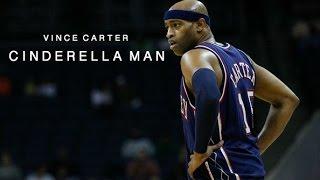 "Vince Carter - ""Cinderella Man"" ʜᴅ"