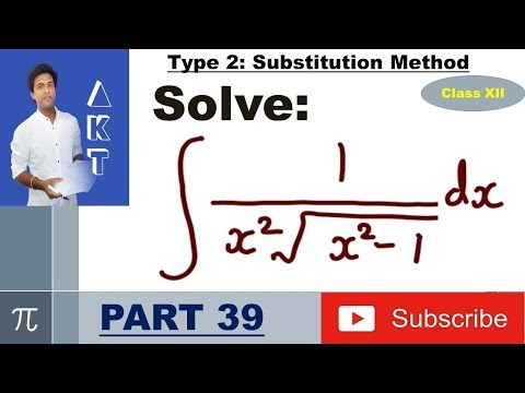 Integration Type 2 : Substitution Method : Part 39