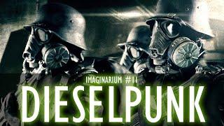 Dieselpunk - Imaginarium #11 S3 [Création Dunivers]