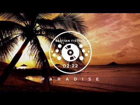 PARADISE 🌴 (Laidback Luke & Made In June Ft. Bright Lights) (Bastian Fischer Remix) Mp3
