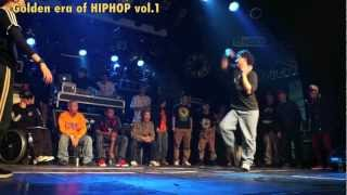 Golden era of HIPHOP vol.1 - (Final) Kyoka vs KMan