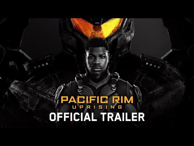 Pacific Rim Uprising Movie Trailer #1