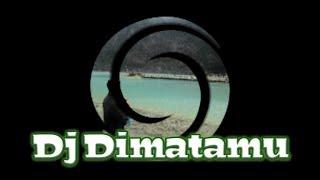 DIMATAMU ( REMIX 2019 )