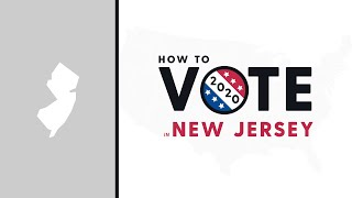 How To Vote In New Jersey 2020
