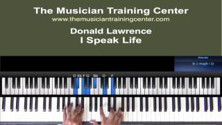 "How to Play ""I Speak Life"" by Donald Lawrence"