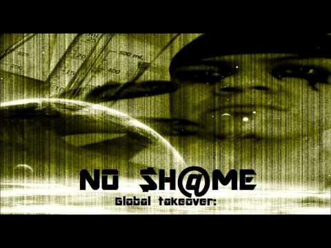 No Shame - Take Over {Global Takeover}