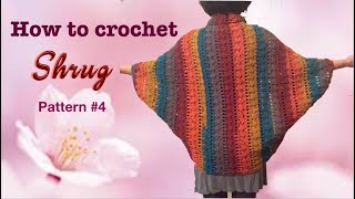 How To Crochet SHRUG Pattern #4