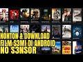 Nonton Film Semi Di Android : Terbaru No Sensor
