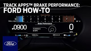 Track Apps™ with Brake Performance in Ford Mustang | Ford How-To | Ford