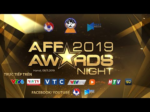 TRỰC TIẾP | AFF AWARDS NIGHT 2019