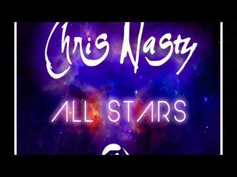 Chris Nasty - All Stars (Nasty Signature Mix)