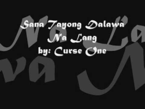 kahit di na tayong dalawa curse one mp3