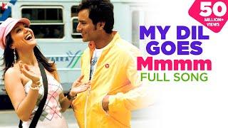 My Dil Goes Mmmm - Full Song | Salaam Namaste | Saif Ali Khan | Preity Zinta | Shaan | Gayatri