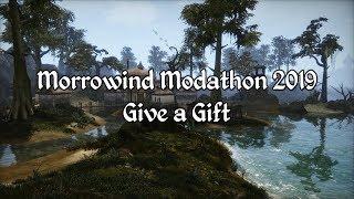 Morrowind Modathon 2019 - Give a Gift Showcase
