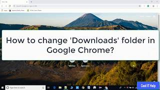 Google Chrome Settings | How to change the download Folder Location?