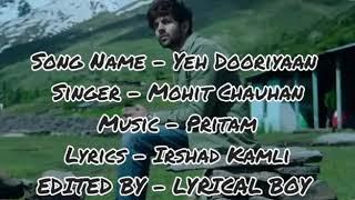 Yeh Dooriyan Song Lyrics    Mohit Chauhan   - YouTube