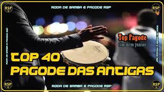 🔵 Top Pagode Antigo   40 Super Pagode Das Antigas Anos 90 RSP