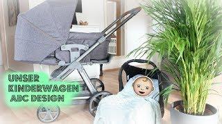 Unser Kinderwagen  ABC Design - Funktionen / Aufbau