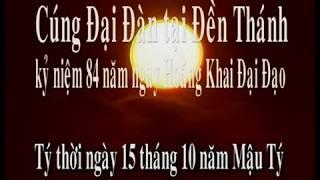 CÚNG ĐẠI ĐÀN 84 NĂM KHAI ĐẠO