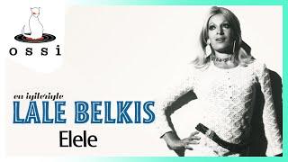 Lale Belkıs / Elele