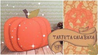Cómo hacer una tarjeta Calabaza. Manualidades para Halloween y Día de los Muertos