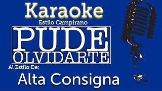 Pude Olvidarte - Karaoke - Alta Consigna