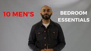10 Men's Bedroom Essentials
