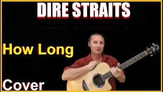 How Long Cover - Dire Straits