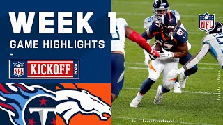 Titans vs. Broncos Week 1 Highlights | NFL 2020