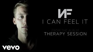 NF   I Can Feel It (Audio)