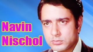 Navin Nischol - Biography - Download this Video in MP3, M4A, WEBM, MP4, 3GP