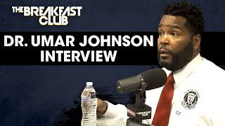 The Breakfast Club - Dr. Umar Johnson On American Politics, Black Unity, Frederick Douglass Marcus Garvey Academy + More