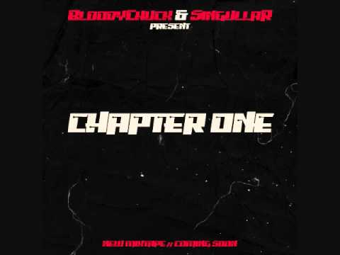 BloodyChuck & SingullaR (The Infamous Ham Squad) - Chapter One