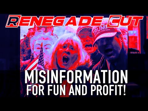 Misinformation for Fun and Profit   Renegade Cut