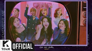 [Teaser 2] OH MY GIRL(오마이걸) _ Remember Me(불꽃놀이)