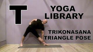 Trikonasana - триконасана - техника выполнения. Йога для начинающих. Видео уроки занятий йогой.