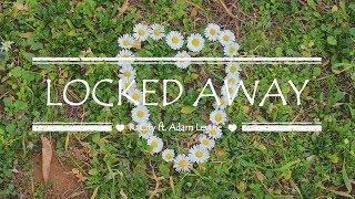 Locked Away Lyrics ~ R. City ft. Adam Levine
