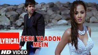 Teri Yaadon Mein Lyrical Video | The Killer | Emraan Hashmi