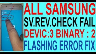 HOW TO FIX - SW REV CHECK FAIL DEVICE 2, BINARY 1 SAMSUNG 2016 Review