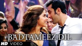 Badtameez Dil - Song Video - Yeh Jawaani Hai Deewani