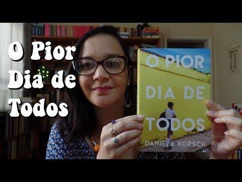 Resenha: O Pior Dia de Todos, de Daniela Kopsch