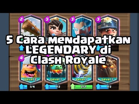 Video 5 Cara Mendapatkan Legendary di Clash Royale Part 1 | Clash Royale Indonesia | Episode #28