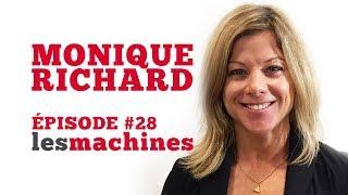 Épisode 28 - Monique Richard