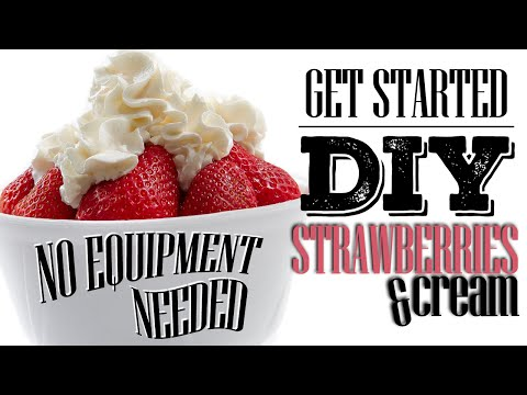 Video DIY eLiquid Recipe | GETTING STARTED | STRAWBERRIES AND CREAM | NO SCALE REQUIRED