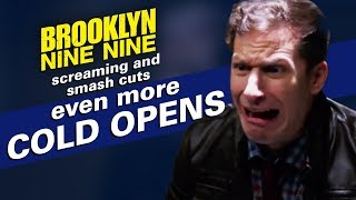 ScreamingandSmashCuts:EvenMoreColdOpens|BrooklynNine-Nine
